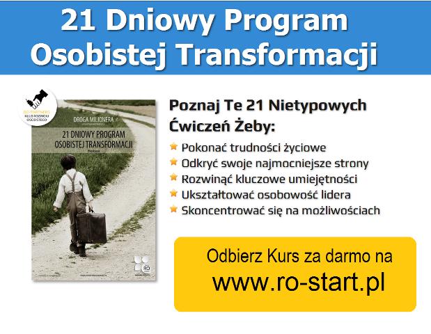 www.ro-start.pl Darmowy 21-dniowy Program Rozwoju